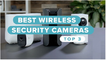 best-wireless-security-camera-system-for-home